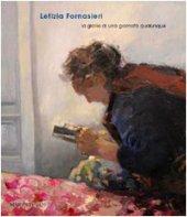 Letizia Fornasieri. La gloria di una giornata qualunque. Catalogo della mostra (Mantova, 22 marzo 2009-19 aprile 2009)