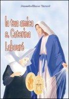 La tua amica santa Caterina Labour� - padre Massimiliano Taroni