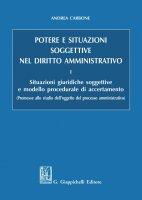 Potere e situazioni soggettive nel diritto amministrativo - Andrea Carbone