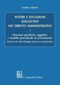 Copertina di 'Potere e situazioni soggettive nel diritto amministrativo'
