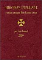 Ordo missae celebrandae secundum antiquam ritus romani 2009