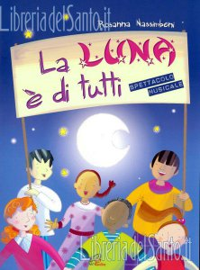 Copertina di 'La luna è di tutti'