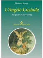L' angelo custode - Andre Bernard
