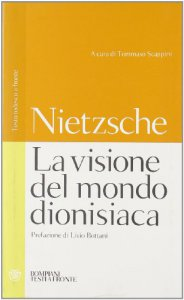 Copertina di 'La visione del mondo dionisiaca'