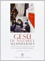 Ges� di Nazareth all'universit� - Benedetto XVI (Joseph Ratzinger)
