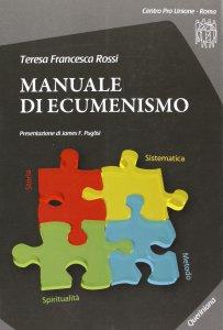 Copertina di 'Manuale di ecumenismo + cd-rom'