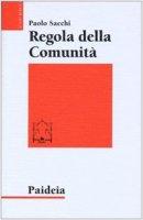 Regola della comunità - Sacchi Paolo