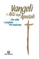 Vangeli e Atti degli Apostoli