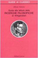 Guida alla lettura delle «Ricerche filosofiche» di Wittgenstein - Voltolini Alberto