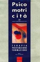 Psicomotricità. Terapia, prevenzione, formazione (2007)