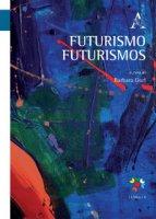 Futurismo Futurismos