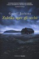 Zuleika apre gli occhi - Jachina Guzel'