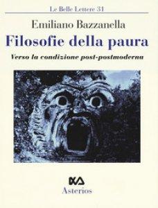 Copertina di 'Filosofie della paura. Verso la condizione post-postmoderna'