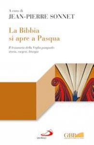 Copertina di 'La Bibbia si apre a Pasqua'