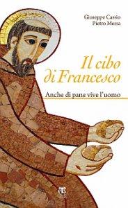 Copertina di 'Il cibo di Francesco'