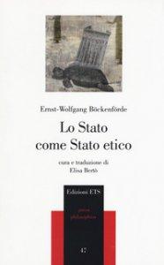 Copertina di 'Lo Stato come Stato etico'