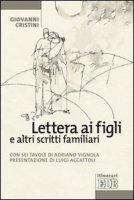 Lettera ai figli e altri scritti familiari - Cristini Giovanni
