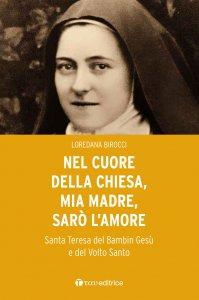 Copertina di 'Nel cuore della Chiesa, mia madre, sarò l'amore'