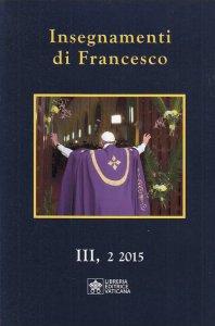 Copertina di 'Insegnamenti di Francesco. Vol. 3.2 (2015)'