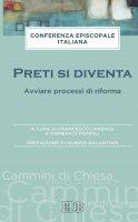 Preti si diventa - CEI Conferenza Episcopale Italiana, Domenico  Pompili