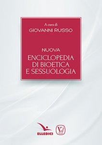 Copertina di 'Nuova enciclopedia di bioetica e sessuologia'