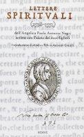 Lettere spirituali (1538-1551). Scritte con l'aiuto dei suoi figli - Negri Paola A.