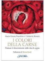 I colori della carne - Bovani M. Grazia, Bovani Umberto