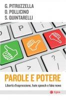 Parole e potere - Giuseppe Pitruzzella, Oreste Pollicino, Stefano Quintarelli