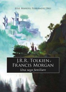 Copertina di 'J.R.R. Tolkien e Francis Morgan'