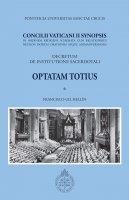 Concilii Vaticani II Synopsis. Optatam totius. Decretum de institutione sacerdotali