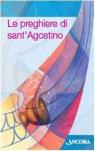 Copertina di 'Preghiere di Sant'Agostino'