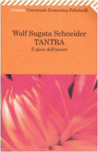 Copertina di 'Tantra. Il gioco dell'amore'