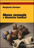 Abuso sessuale e dinamiche familiari - Giordano Margherita
