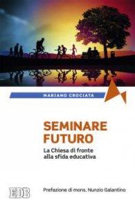 Copertina di 'Seminare il futuro'