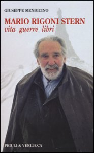 Copertina di 'Mario Rigoni Stern. Vita, guerre, libri'