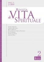 Rivista di Vita Spirituale. Anno 72, 2/2018