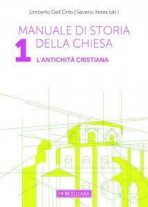 Copertina di 'Manuale di storia della Chiesa. Volume 1'