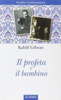 Il profeta e il bambino - Kahlil Gibran