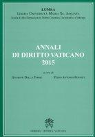 Annali di Diritto Vaticano 2015 - Giuseppe Dalla Torre, Piero Antonio Bonnet