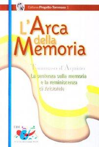 Copertina di 'L' arca della memoria. La sentenza sulla memoria e la riminiscenza di Aristotele'
