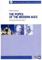 The Popes of the modern Ages. From Pius IX to John Paul II - Mondin Battista