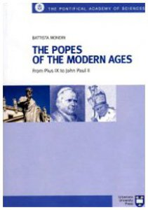 Copertina di 'The Popes of the modern Ages. From Pius IX to John Paul II'