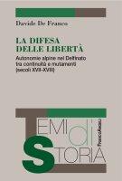 La difesa delle libert� - Davide De Franco