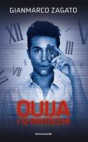 Ouija. I 12 rintocchi - Zagato Gianmarco