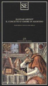 Copertina di 'Il concetto d'amore in Agostino. Saggio di interpretazione filosofica'