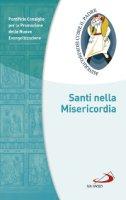 Santi nella Misericordia - Pontificio Consiglio per la Promozione della Nuova Evangelizzazione