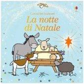 La notte di Natale - Fiona Watt, Rachel Wells