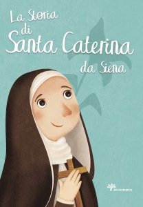 Copertina di 'La storia di santa Caterina'