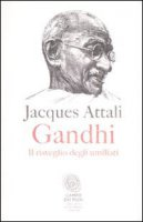 Gandhi - Attali Jacques