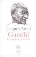 Gandhi - Attali Jacques